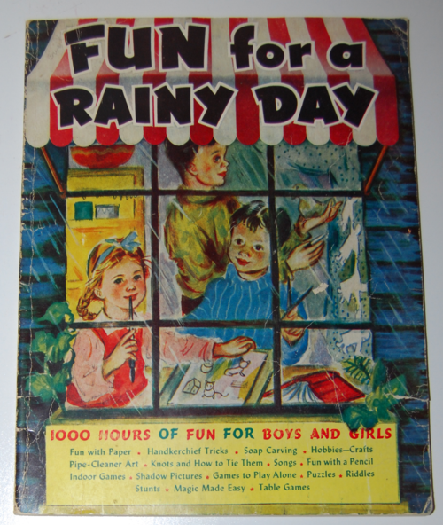 Fun for a rainy day