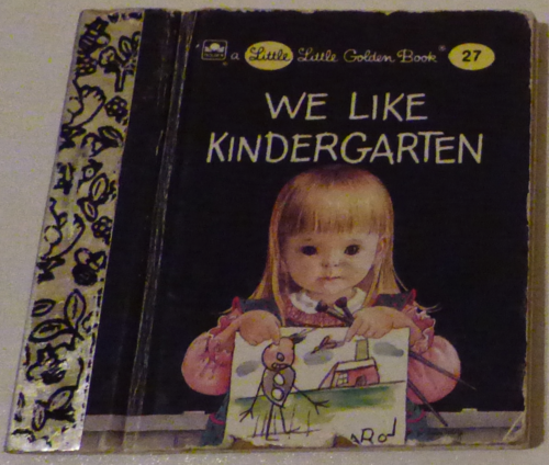 Little little golden book we like kindergarden