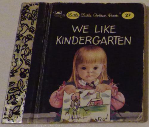 Little little golden book we like kindergarden