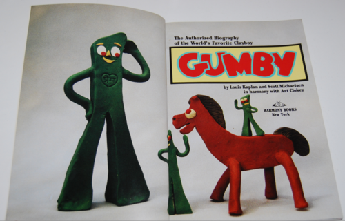 The authorized biography of gumby 1