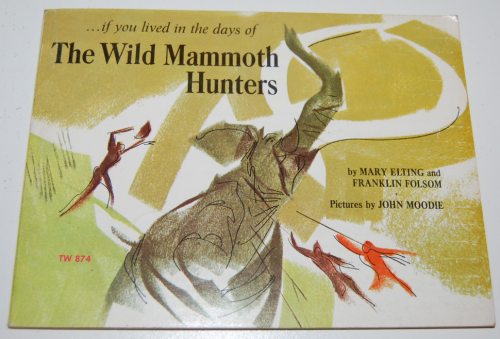 Scholastic book the wild mammoth hunters