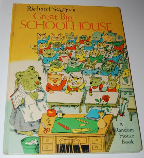 Richard scarry's great big schoolhouse book