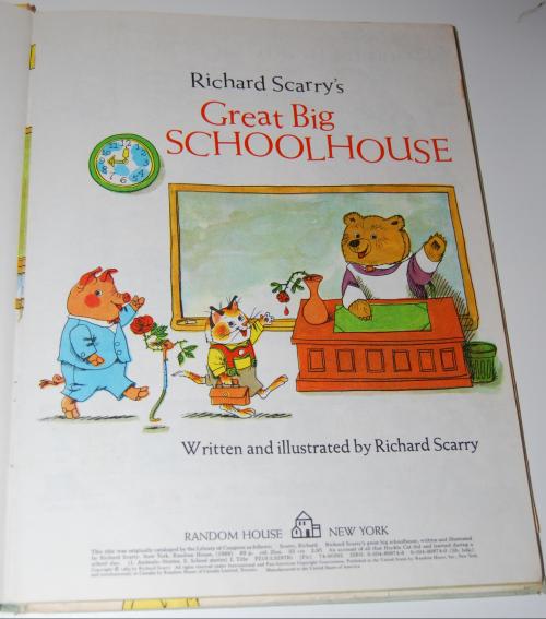 Richard scarry's great big schoolhouse book 1