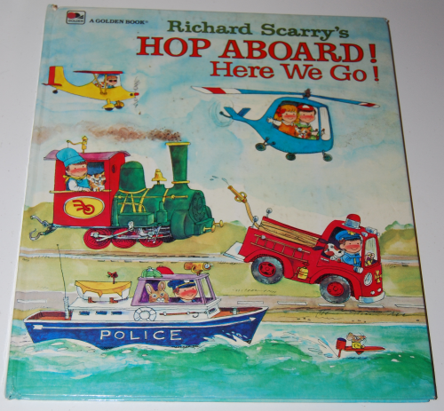 Richard scarry's hop aboard here we go