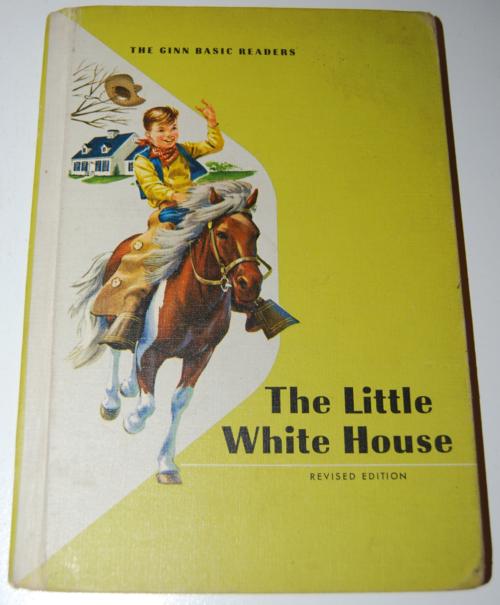 Ginn the little white house vintage reader