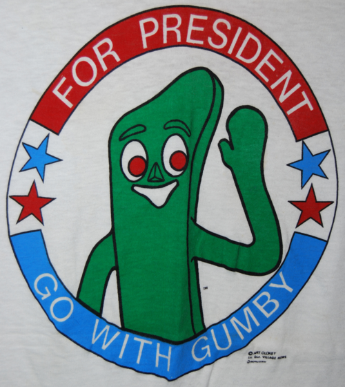 Gumby for president t 4