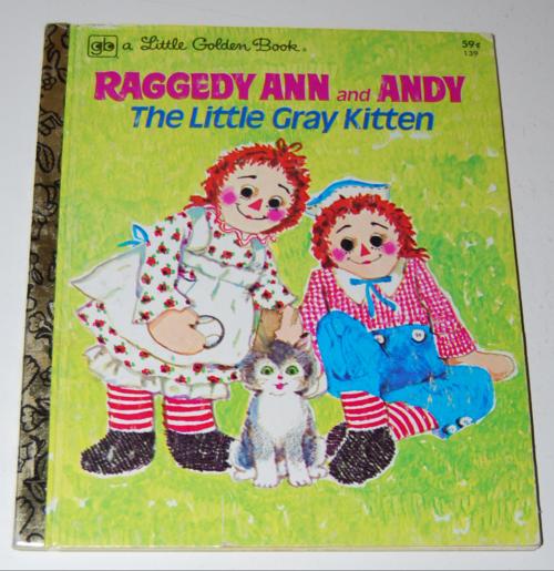 Little golden book raggedy ann & andy little grey kitten