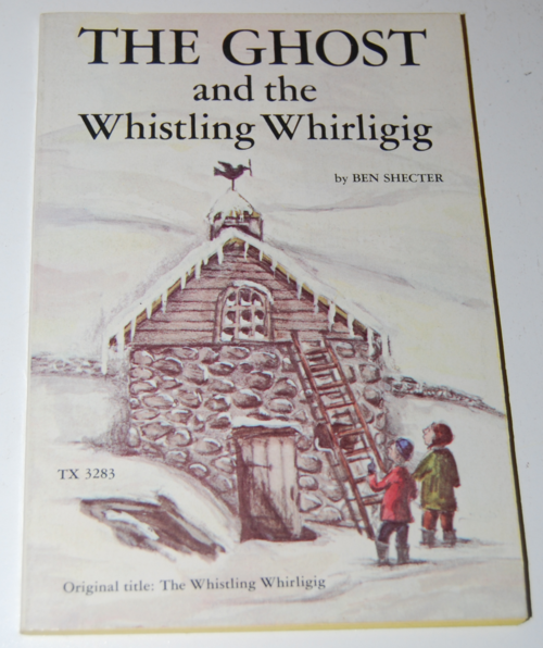 The ghost & the whistling whirligig