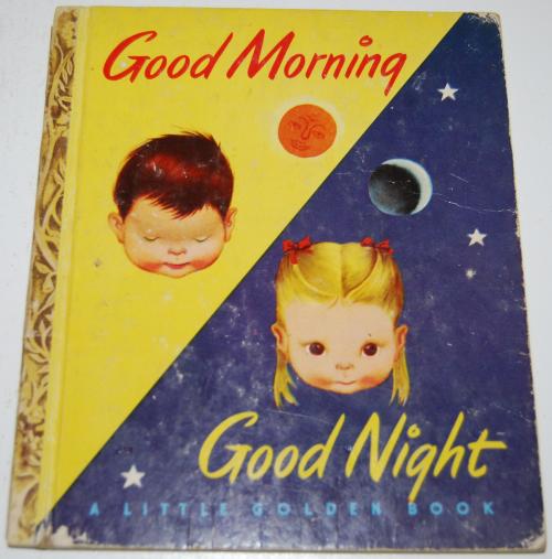 Good morning good night little golden book