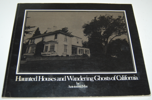 Haunted houses & wandering ghosts of california