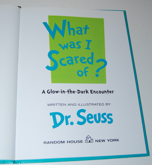 Dr seuss what was i scared of glow book 1