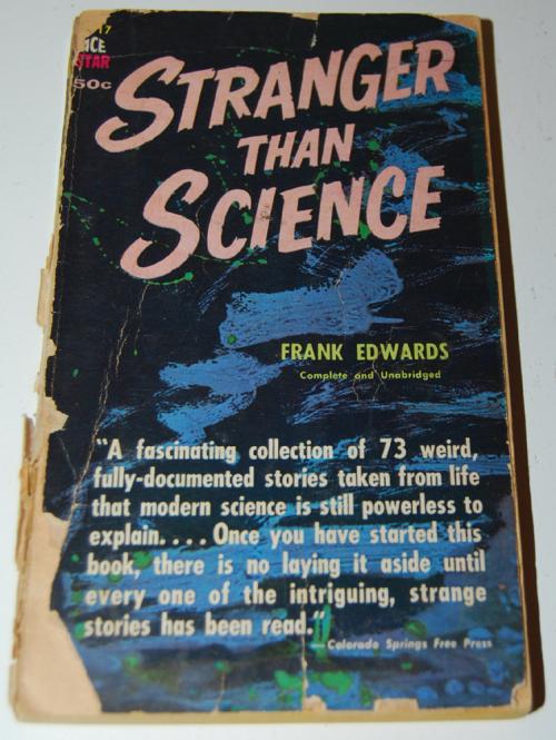 Stranger than science
