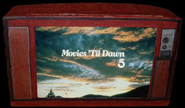 movies 'til dawn